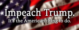 Impeach Trump! It's the American thing to do.